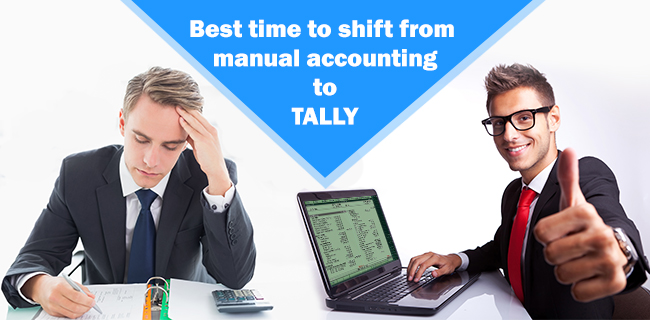 Best time to shift from manual accounting to Tally