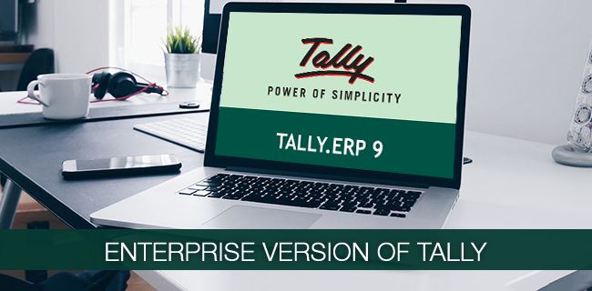 Enterprise version of Tally