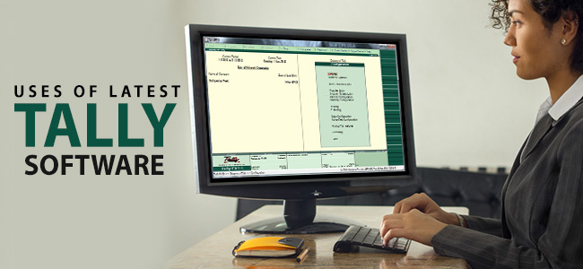Uses of Latest Tally Software